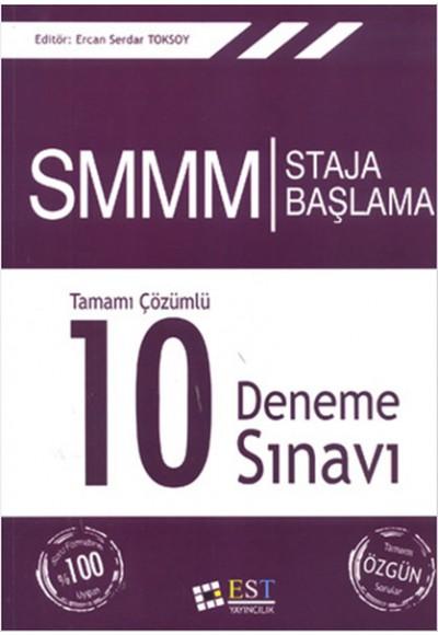 SMM Staja Başlama Tamamı Çözümlü 10 Deneme Sınavı