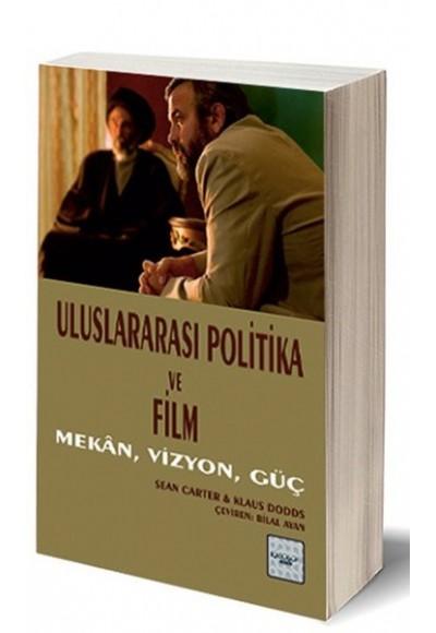 Uluslararası Politika ve Film Mekan, Vizyon, Güç