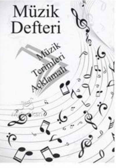 Müzik Defteri Müzik Terimleri Açıklamalı