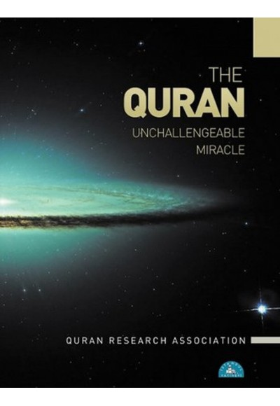 The Quran Unchallengeable Miracle