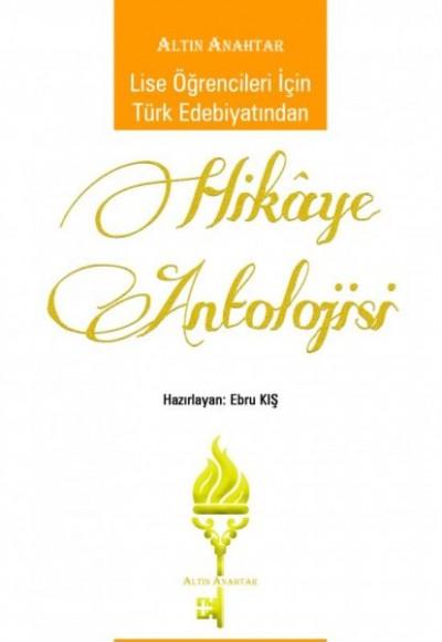 Lise Öğrencileri İçin Türk Edebiyatından Hikaye Antolojisi