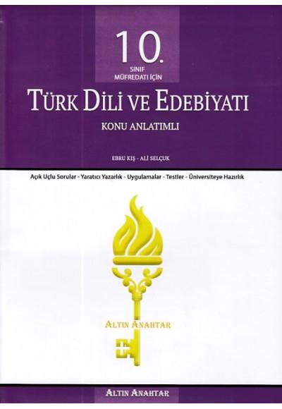 Altın Anahtar 10. Sınıf Türk Dili ve Edebiyatı Konu Anlatımlı