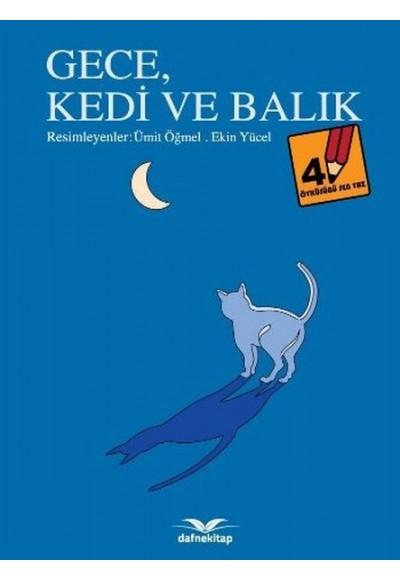 Öyküsünü Sen Yaz 4 Gece Kedi ve Balık