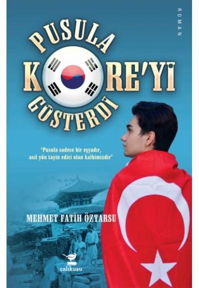 Pusula Kore'yi Gösterdi