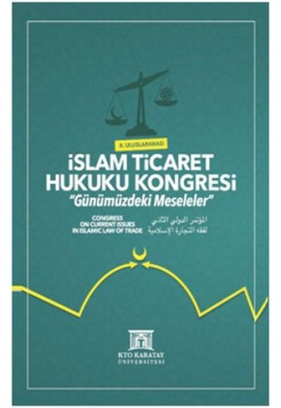 II. Uluslararası İslam Ticaret Hukuku Kongresi Ciltli