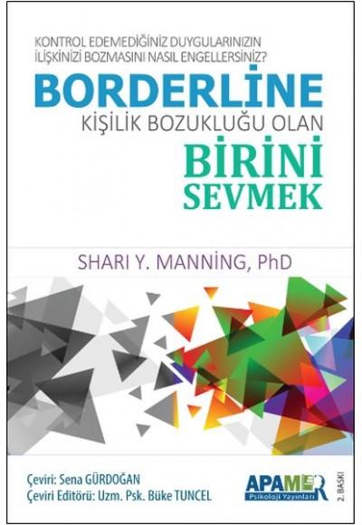 Borderline Kişilik Bozukluğu Olan Birini Sevmek