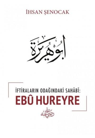 İftiraların Odağındaki Sahabi Ebu Hureyre