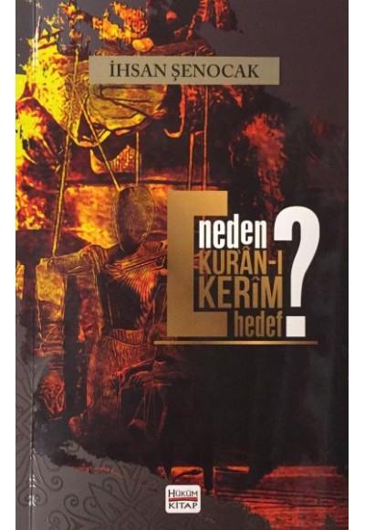 Neden Kur'an ı Kerim Hedef