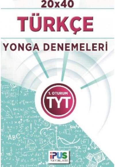 İpus TYT Türkçe 20 x 40 Yoga Denemeleri