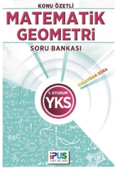 İpus YKS Matematik Geometri Konu Özetli Soru Bankası Kolaydan Zora 1. Oturum