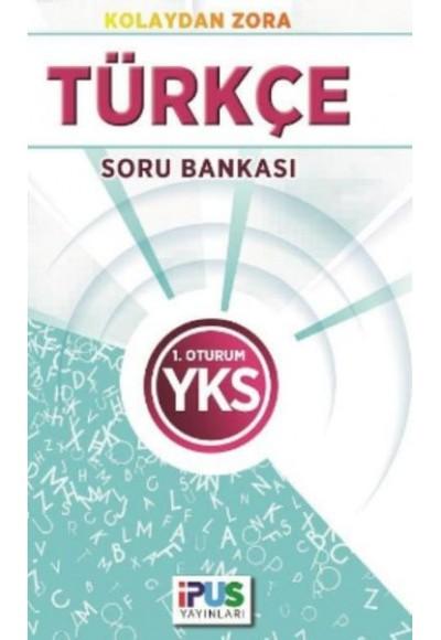 İpus YKS Türkçe Soru Bankası Kolaydan Zora 1. Oturum