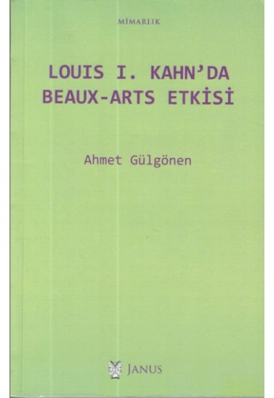 Louis I. Kahn'da Beaux Arts Etkisi