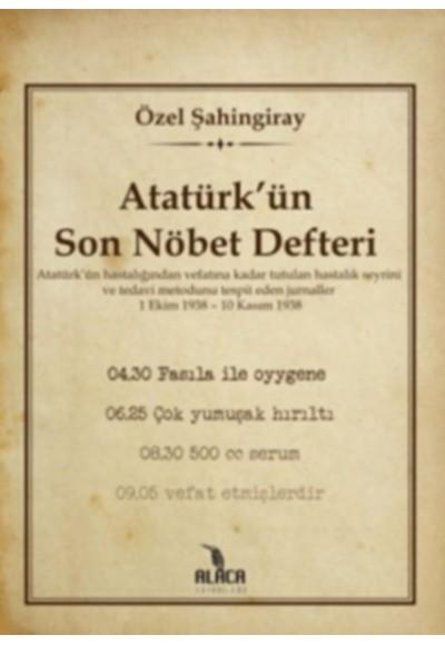 Atatürkün Son Nöbet Defteri