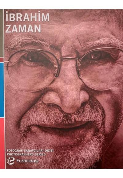 Eczacıbaşı Fotoğraf Sanatçıları Dizisi 10 İbrahim Zaman Retrospektifi