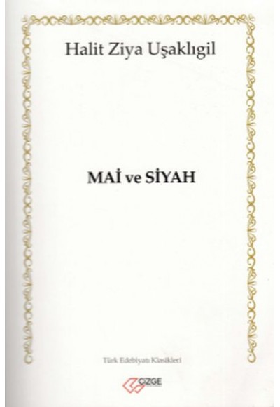 Türk Edebiyatı Klasikleri 2 Mai ve Siyah