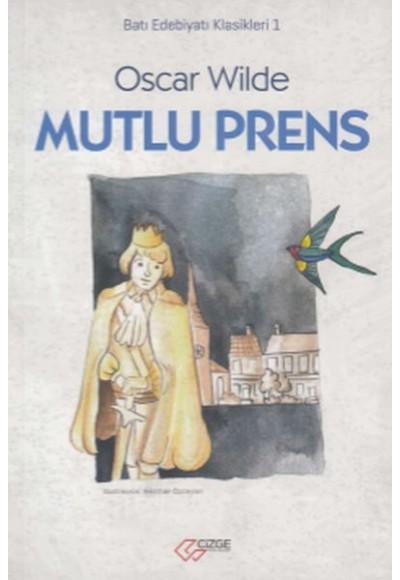 Batı Edebiyatı Klasikeri 1 - Mutlu Prens