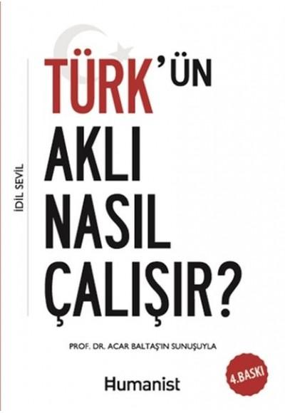 Türkün Aklı Nasıl Çalışır