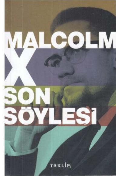 Malcolm X İle Son Söyleşi