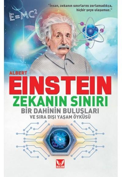 Albert Einstein Zekanın Sınırı