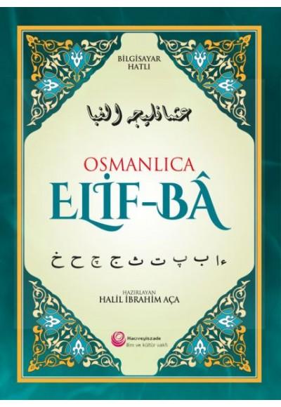 Osmanlıca Elif Ba Bilgisayar Hatlı