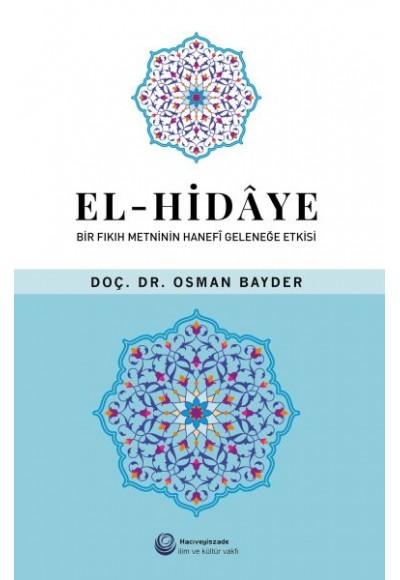 El-Hidaye: Bir Fıkıh Metninin Hanefi Geleneğe Etkisi