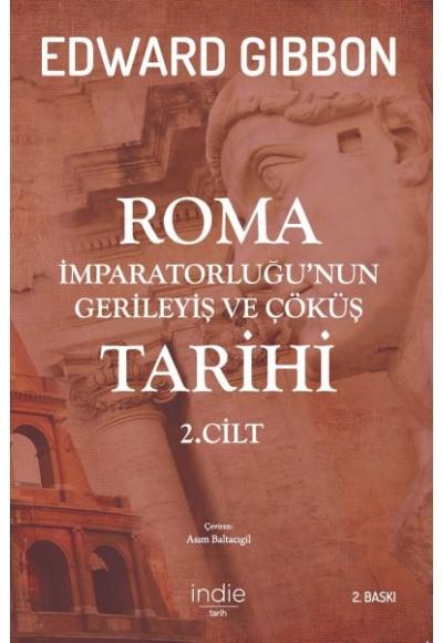 Roma İmparatorluğunun Gerileyiş ve Çöküş Tarihi 2. Cilt