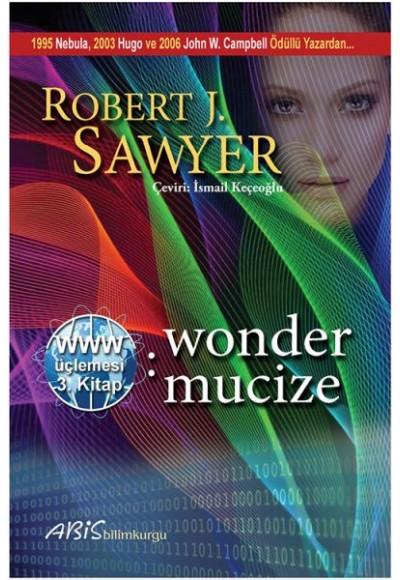 www. Wonder Mucize Www. Üçlemesi 3. Kitap