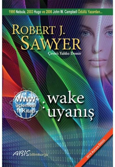 www Wake Uyanış Www Üçlemesi 1. Kitap