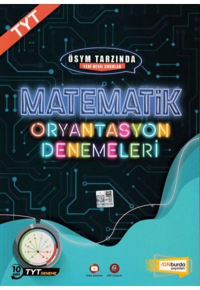 Onburda TYT Matematik 10'lu Oryantasyon Denemeleri