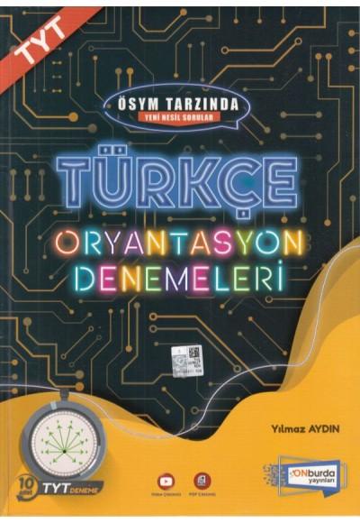 Onburda TYT Türkçe 10'lu Oryantasyon Denemeleri
