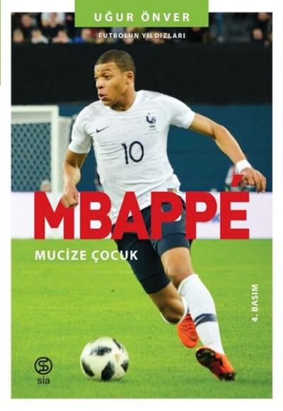 Mbappe Mucize Çocuk Futbolun Yıldızları