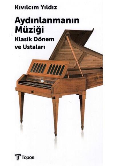 Aydınlanmanın Müziği Klasik Dönem ve Ustaları