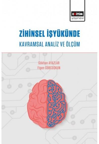 Zihinsel İşyükünde Kavramsal Analiz ve Ölçüm