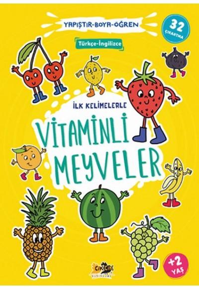 İlk Kelimelerle Vitaminli Meyveler Yapıştır-Boya-Öğren