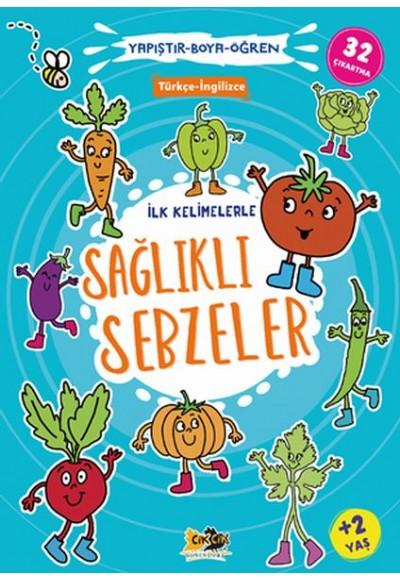 İlk Kelimelerle Sağlıklı Sebzeler Yapıştır-Boya-Öğren
