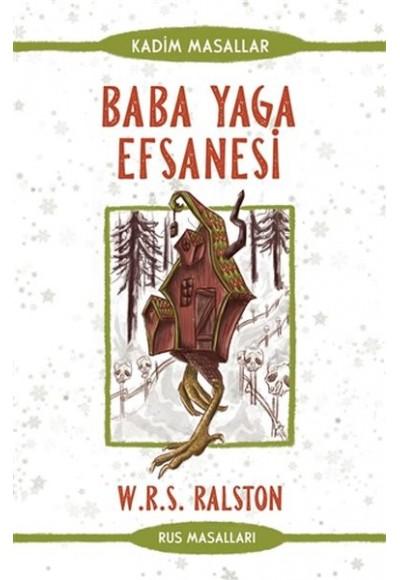 Baba Yaga Efsanesi - Rus Masalları - Kadim Masallar