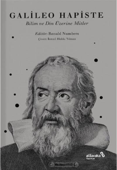 Galileo Hapiste - Bilim ve Din Üzerine Mitler
