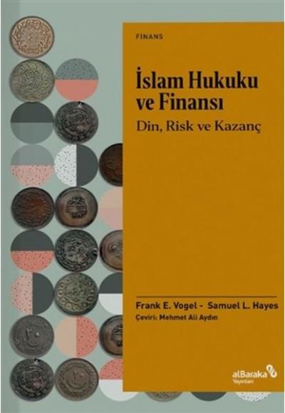İslam Hukuku ve Finansı - Din, Risk Ve Kazanç