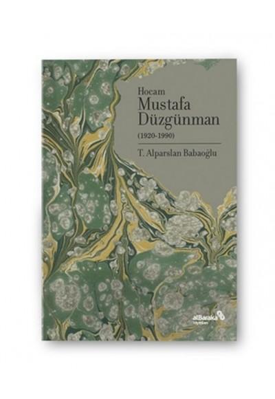 Hocam Mustafa Düzgünman 1920-1990