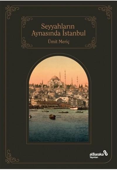 Seyyahların Aynasında İstanbul