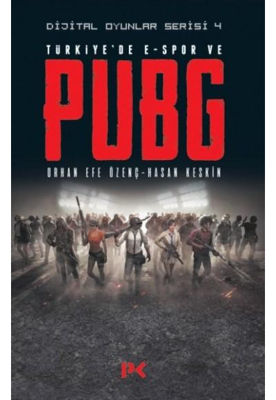 Dijital Oyunlar Serisi 4 Türkiyede E Spor ve PUBG
