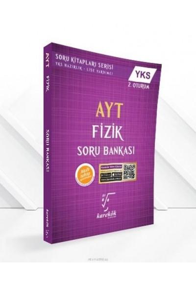 Karekök AYT 2. Oturum Fizik Soru Bankası