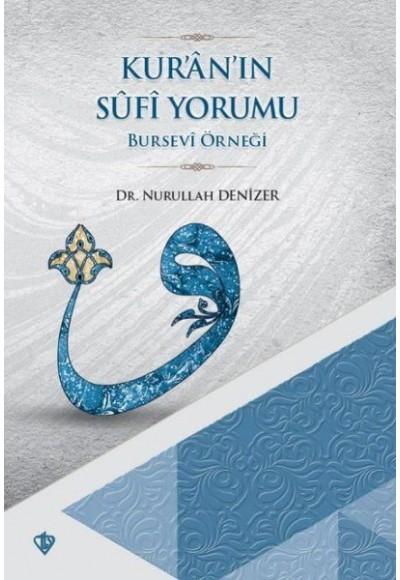 Kur'an'ın Sufi Yorumu Bursevi Örneği
