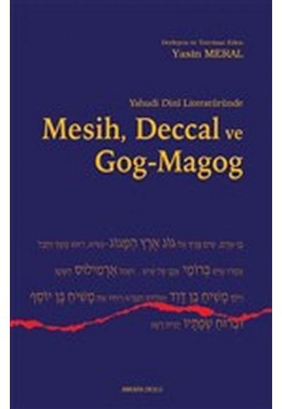 Yahudi Dini Literatüründe Mesih Deccal ve Gog Magog