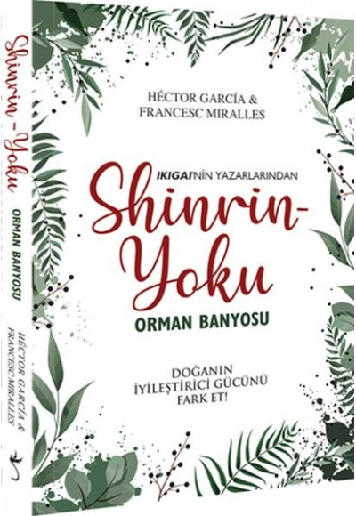 Shinrin Yoku Orman Banyosu