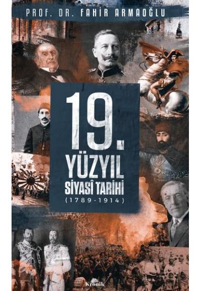 19. Yüzyıl Siyasi Tarihi, 1789-1914 - Ciltli