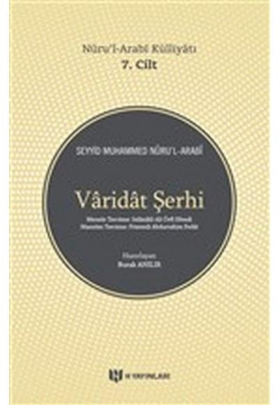 Varidat Şerhi Nurul Arabi Külliyatı 7. Cilt