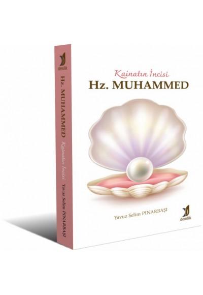Kainatın İncisi Hz. Muhammed (Tamamı Renkli)