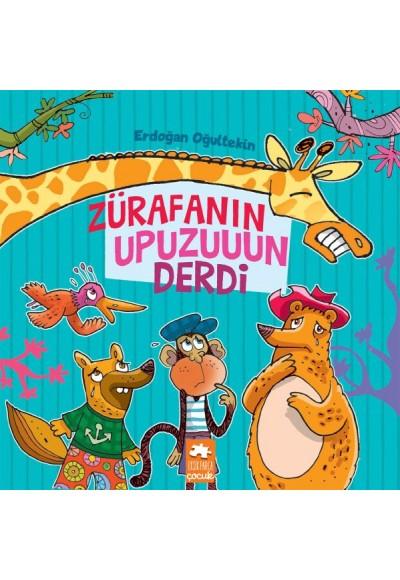 Zürafanın Upuzuuun Derdi Çocuklara Masallar Serisi