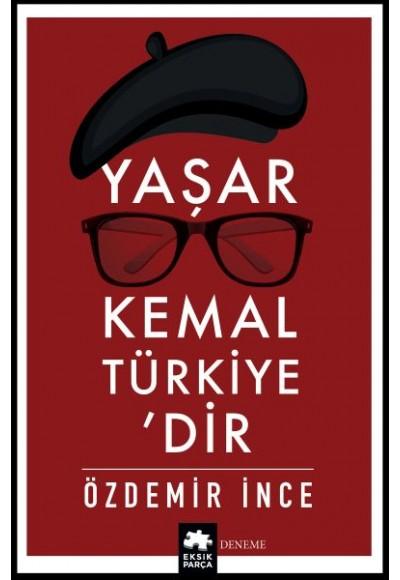 Yaşar Kemal Türkiyedir